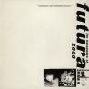 "Futura 2000 - the escapades of 12"""