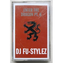 DJ Fu-Stylez ‎– Enter The Dragon Pt. II Mixtape