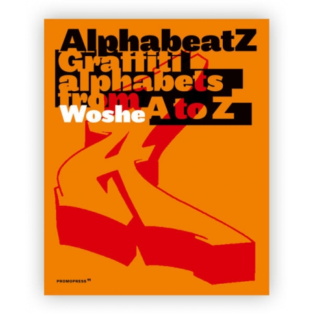 Urban Media AlphabeatZ - Graffiti alphabets from A to Z Buch