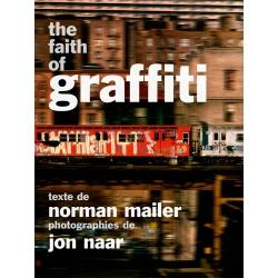 The Faith of Graffiti Buch