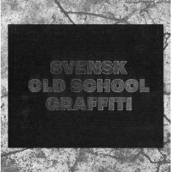 Svensk Old School Graffiti Buch
