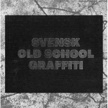 Svensk Old School Graffiti Buch