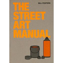 The Street Art Manual Buch