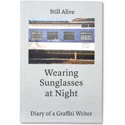 Still alive - Diary of a Graffiti Writer Buch