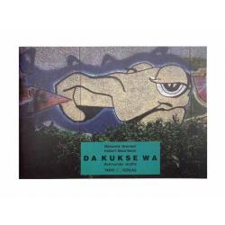 DA KUCKSE WA - Graffiti in Dortmund 1987